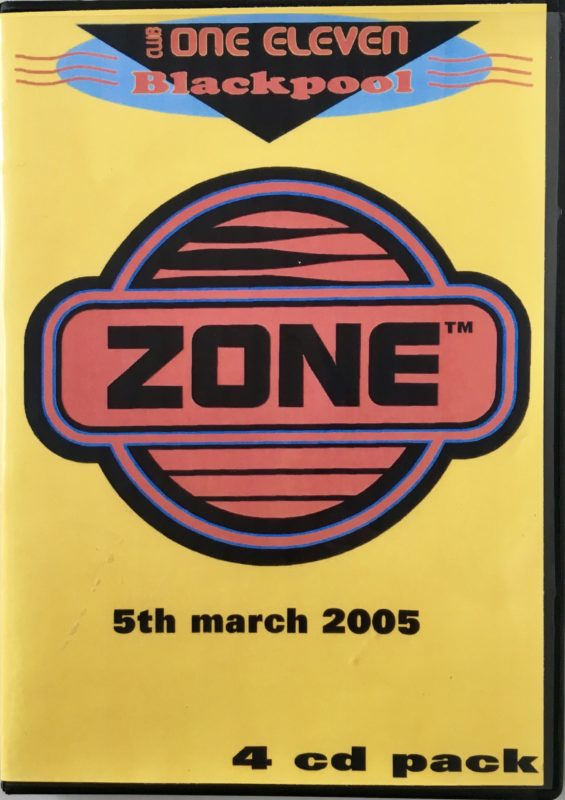 Zone @ Club One-Eleven Blackpool - March 5th 2005 front